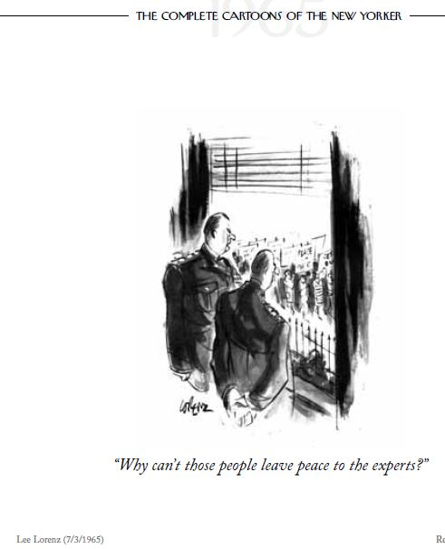 cartoon New Yorker 1965 Pentagon complains leave peace to experts